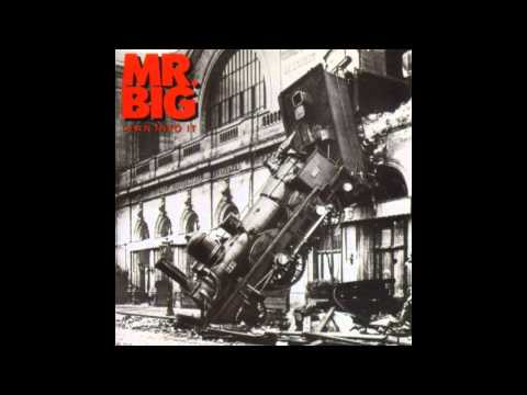 Mr. Big - Never Say Never