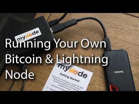 Why U0026 How To Run A Bitcoin/Lightning Node W/ MyNode