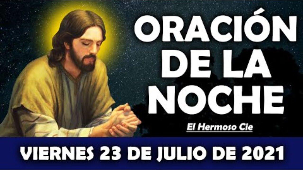 😇Oración De La Noche De Hoy Viernes 23 De Julio | ESCUCHA ESTE SALMO Y OBSERVA LO QUE PASA!