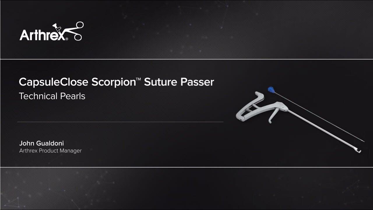 CapsuleClose Scorpion™ Suture Passer