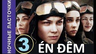 Én đêm - Tập 3 | Đội nữ phi công huyền thoại Thế chiến II