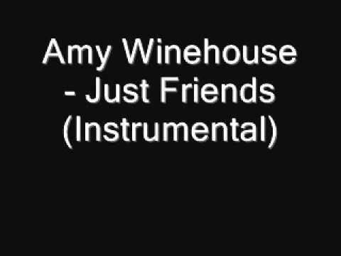 Amy Winehouse - Just Friends (Instrumental) [Download]