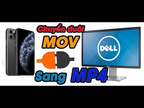 | 2020 | Hướng dẫn chuyển đổi đuôi MOV sang MP4 giữ chất lượng cao [ Mỗi Ngày Một Niềm Vui ]