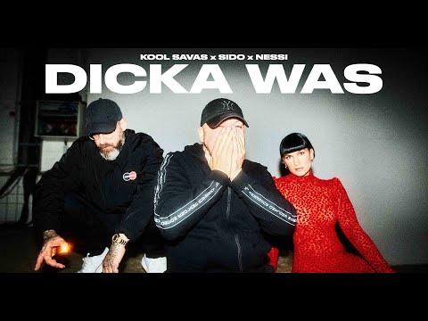 Kool Savas – Dicka Was (ft. Sido & Nessi)