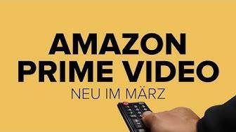 Amazon Prime Video: Neuheiten im März 2020 | deutsch
