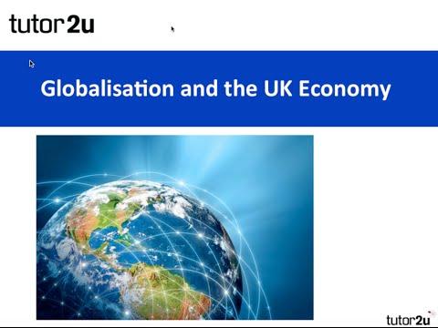A2 Economics Revision Webinar - Globalisation & the UK Economy