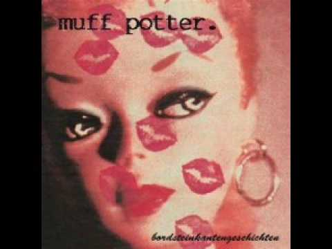 Muff Potter - 100 Kilo