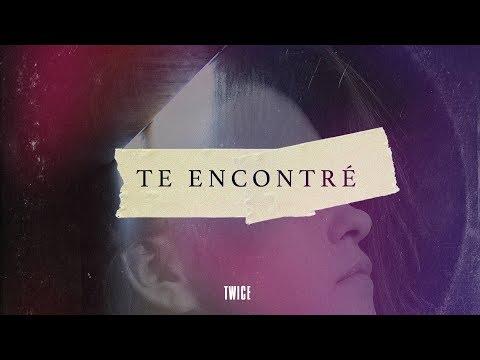 TWICE MÚSICA - Te encontré (Lyric Video)