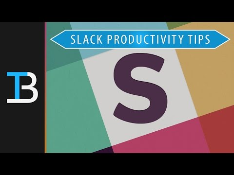 Use These Tips To Increase Your Productivity On Slack - 6 Slack Messaging Tips