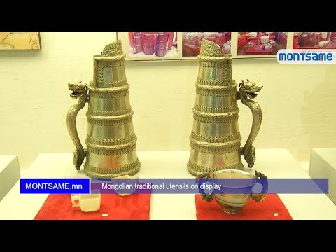 Mongolian traditional utensils on display