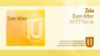 TU020: Zsia - Ever After (KHTP Remix)