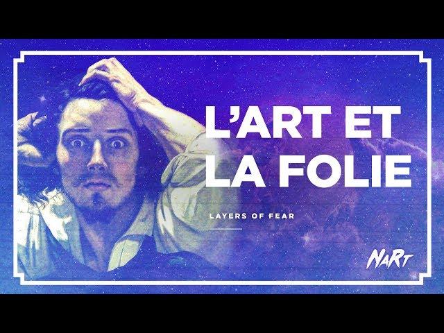 [HALOWEEN] Layers of Fear : l'ART et la FOLIE