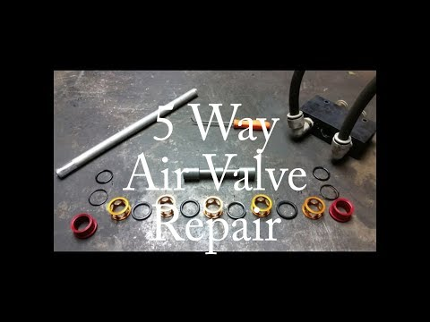 5  Way Air Valve Repair