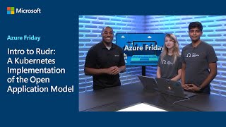 Intro to Rudr: A Kubernetes Implementation of the Open Application Model | Azure Friday