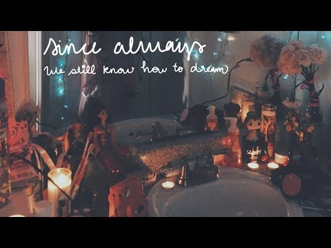 SINCE ALWAYS - We Still Know How To Dream ( Lyric Video)
