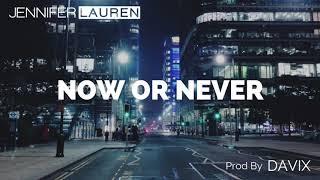 Jennifer Lauren Now Or Never Audio