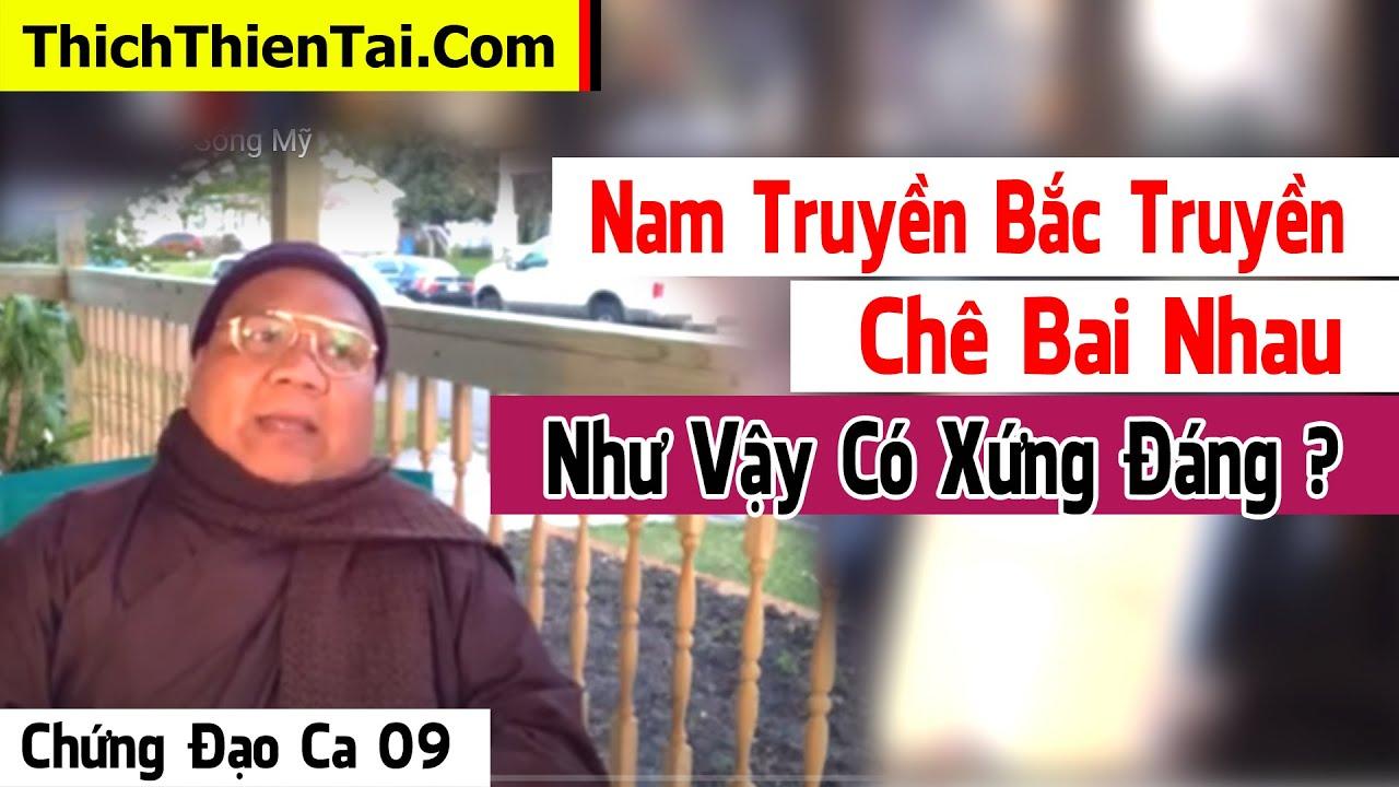 Nam Tông Bắc Tông – Chứng Đạo Ca kỳ 09 – Thầy Thiện Tài Cuộc Sống Mỹ