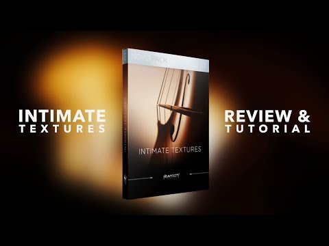 Heavyocity - Intimate Textures  - Review and Tutorial