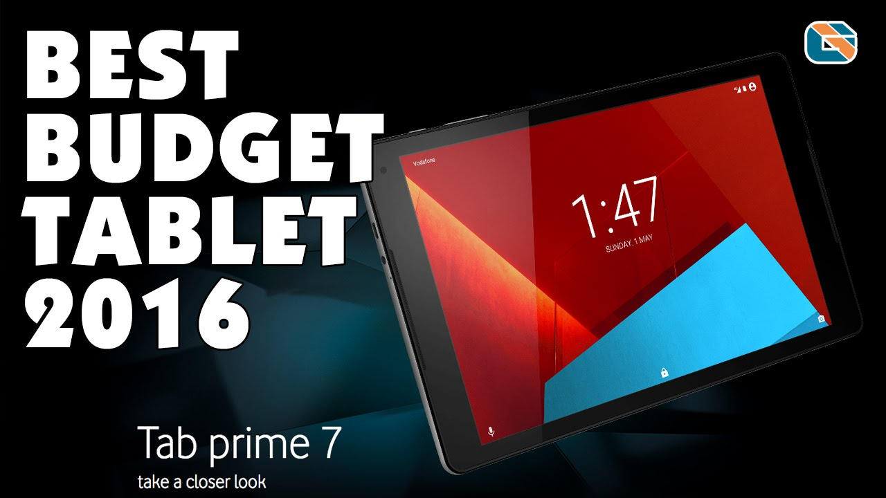 Best Budget Tablet 2016 Vodafone Youtube
