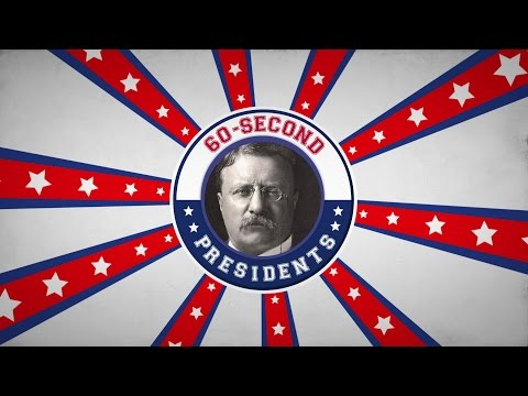 Theodore Roosevelt | 60-Second Presidents | PBS
