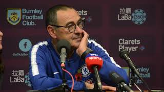 Maurizio Sarri pays tribute to Leicester City before Burnley post match press conference