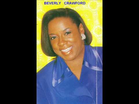 """""""YOU MUST BE BORN AGAIN BEVERLY CRAWFORD-LIVE{Gospel Music ."""