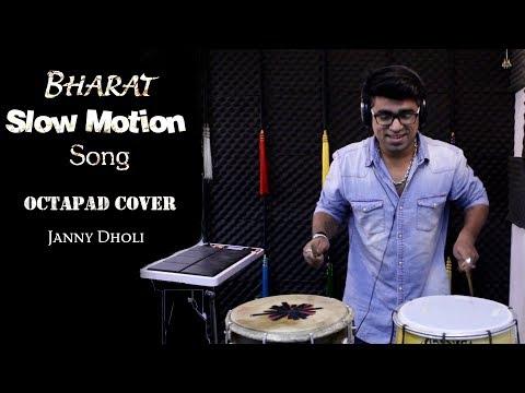 Bharat: Slow Motion Song | Octapad Cover | Salman Khan, Disha Patani | Janny Dholi