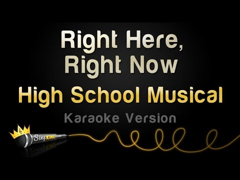 High School Musical 3 - Right Here, Right Now (Karaoke Version)