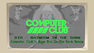 Dio - Rainbow In The Dark (Computer Club