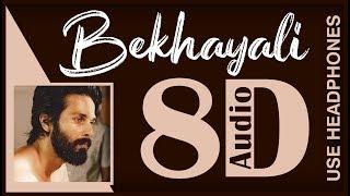 Bekhayali (8D AUDIO) - Kabir Singh   Shahid Kapoor, Kiara Advani   Sachet-Parampara