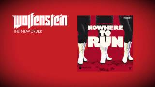 Wolfenstein: The New Order (Soundtrack) - Die Partei Damen - Nowhere to Run