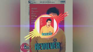 REVOLVER || HAAZI SIDHU || NEW FULL SONG || GEET MP3 || BY CS AUDIOGRAPGY