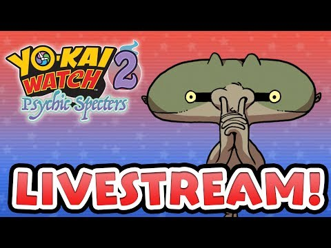 Yo-kai Watch 2 Psychic Specters — Race to the Top! Illuminoct — Ranked Official Battle Livestream