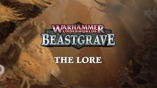 Warhammer Underworlds: Beastgrave – The Lore