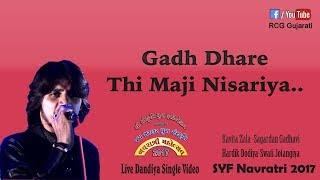Hardik Dodiya   Gadh Dhare Thi Maji Nisariya   Khodiyar Ramva Aawe   Madi Taro Garbo   SYF Dandiya