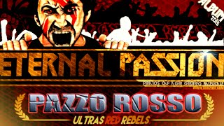 Ultras Red Rebels : Album ETERNAL PASSION - Piste 3 (PAZZO ROSSO)