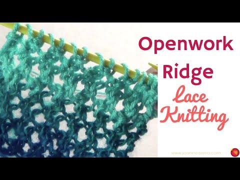 Openwork Ridge Lace Knit Pattern - Open Work Knitting