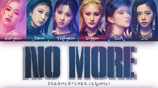 """Download DREAMCATCHER """"No More"""" Lyrics (드림캐쳐 NO MORE 歌詞 ) (Color Coded Kan/Rom/Eng)"""
