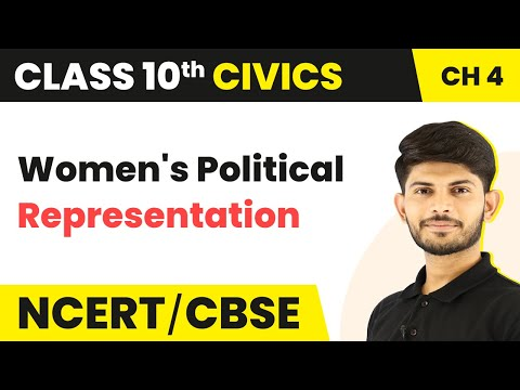 Women's Political Representation | Gender, Religion and Caste | Civics | Class 10th