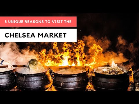 5 Interesting Facts on the Chelsea Food Market in New York City!
