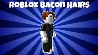 5 Types of ROBLOX Bacon Hairs (Roblox Animation)