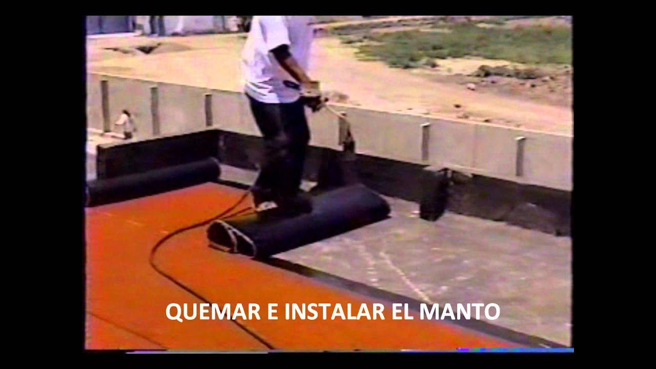 Video de instalacion manto asfaltico youtube - Tela asfaltica pizarra ...