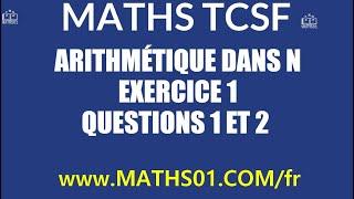 Download Video Math : Arithmétique Exercices 1 Question 1 et 2 MP3 3GP MP4