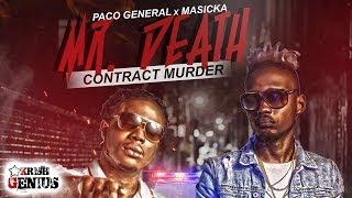 Paco General x Masicka - Mr. Death (Contract Murder) December 2017