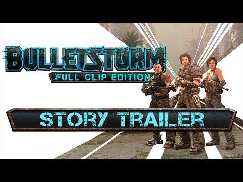 Bulletstorm: Full Clip Edition - Story Trailer