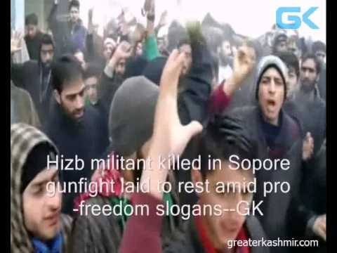 Hizb militant killed in Sopore gunfight laid to rest amid pro-freedom slogans