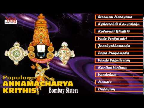 TAMIL HINDU DEVOTIONAL | POPULAR ANNAMACHARYA KRITHIS | BOMBAY SISTERS | JUKEBOX