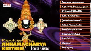 TAMIL HINDU DEVOTIONAL | POPULAR ANNAMACHARYA KRITHIS | BOMBAY SISTERS | JUKEBOX