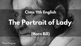 The Portrait of Lady (Horn bill) : Class 11 XI English | Video Lecture in Hindi