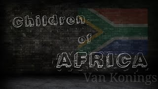 Van Konings - Children of Africa (Official Music Video)